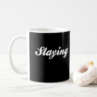 Slaying Print Coffee Mug