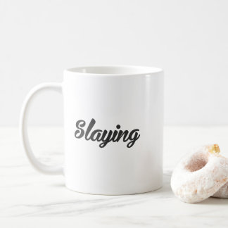 slaying Printed Coffee Mug