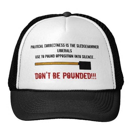 sldegehammerpoliticalcorrectness, Political Cor... Hat