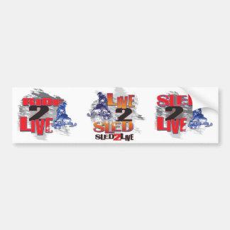 Sled 2 Live Live 2 Sled Bumper Sticker