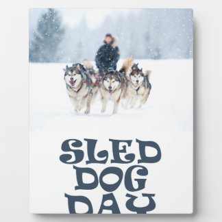 Sled Dog Day - Appreciation Day Plaque