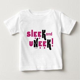 Sleek AND uNeek! Tee Shirt