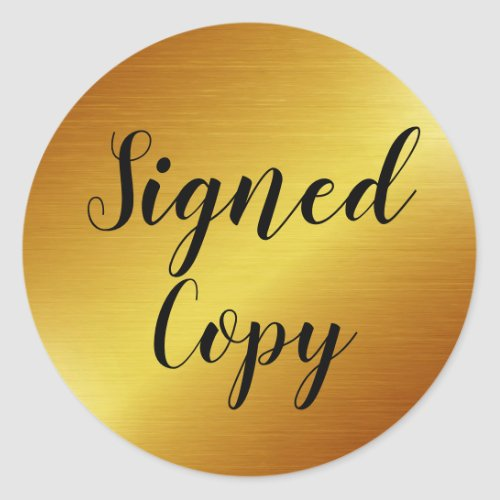 Sleek Gold Signed Copy Author Writer Classic Round Sticker