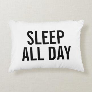 SLEEP ALL DAY Pillow Accent Pillow