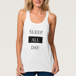 SLEEP ALL DAY TANK TOP