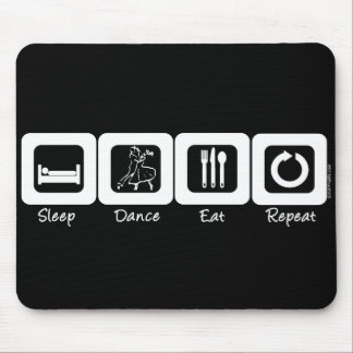 Sleep Ballroom Eat Repeat Mouse Pad