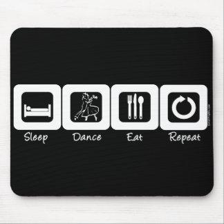 Sleep Ballroom Eat Repeat Mouse Pad