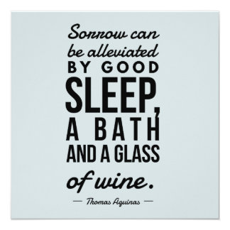 Sleep Bath Glass of Wine Aquinas Motivation Quote Card