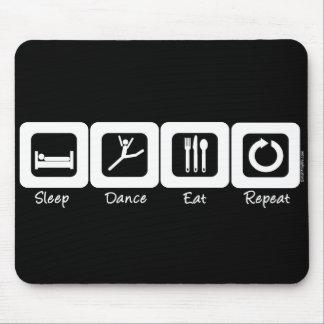 Sleep Dance Eat Repeat Mouse Pad