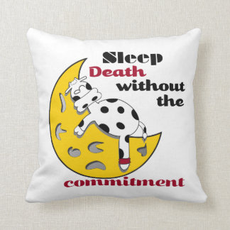 Sleep Death Without the Commitment Cow Moon Pillow
