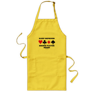 Sleep Deprived Bridge Player Inside (Card Suits) Long Apron