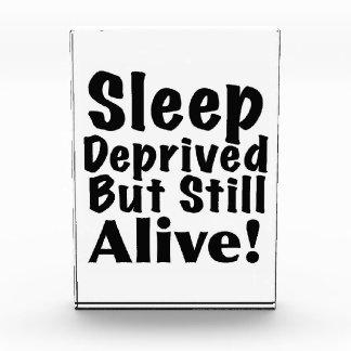 Sleep Deprived But Still Alive Award