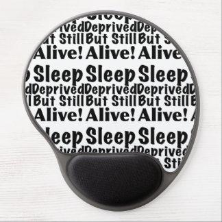 Sleep Deprived But Still Alive Gel Mouse Pad