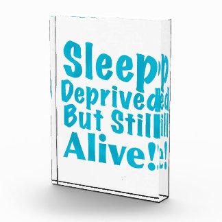 Sleep Deprived But Still Alive in Blue Acrylic Award