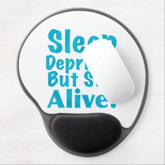 Sleep Deprived But Still Alive in Blue Gel Mouse Pad