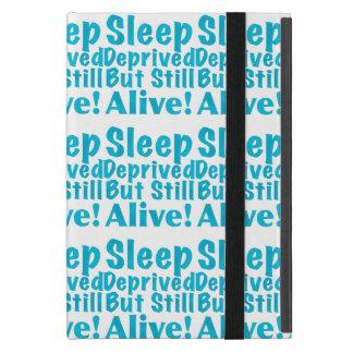 Sleep Deprived But Still Alive in Blue iPad Mini Case