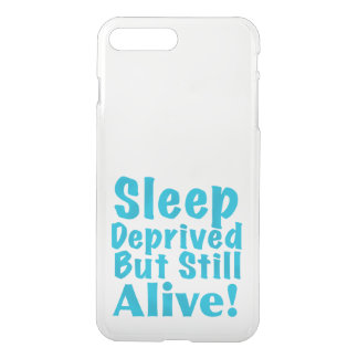 Sleep Deprived But Still Alive in Blue iPhone 8 Plus/7 Plus Case