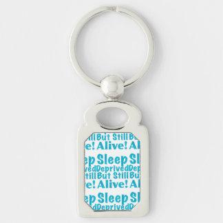 Sleep Deprived But Still Alive in Blue Keychain