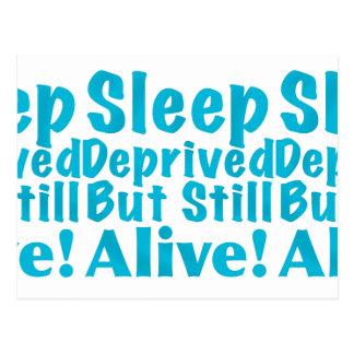 Sleep Deprived But Still Alive in Blue Postcard