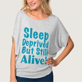 Sleep Deprived But Still Alive in Blue T-Shirt