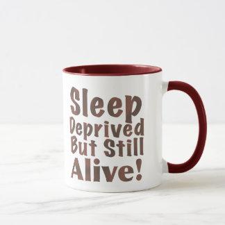 Sleep Deprived But Still Alive in Brown Mug