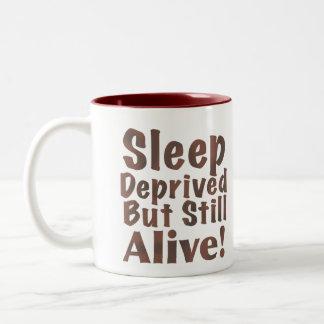 Sleep Deprived But Still Alive in Brown Coffee Mug