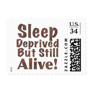 Sleep Deprived But Still Alive in Brown Postage