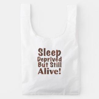 Sleep Deprived But Still Alive in Brown Reusable Bag