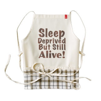 Sleep Deprived But Still Alive in Brown Zazzle HEART Apron