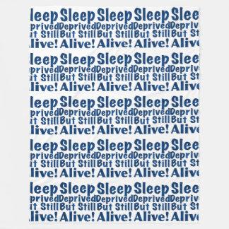 Sleep Deprived But Still Alive in Dark Blue Fleece Blanket