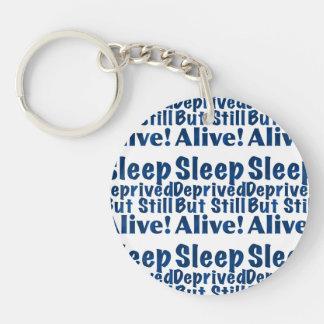 Sleep Deprived But Still Alive in Dark Blue Keychain