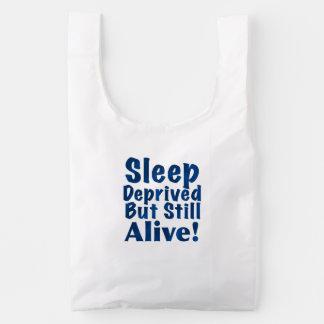 Sleep Deprived But Still Alive in Dark Blue Reusable Bag