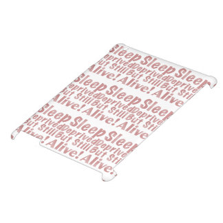 Sleep Deprived But Still Alive in Dusty Rose iPad Case