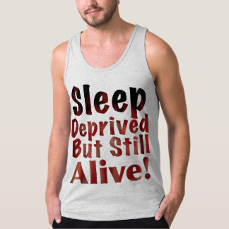 Sleep Deprived But Still Alive in Dusty Rose Tank Top