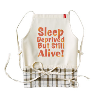 Sleep Deprived But Still Alive in Fire Tones Zazzle HEART Apron