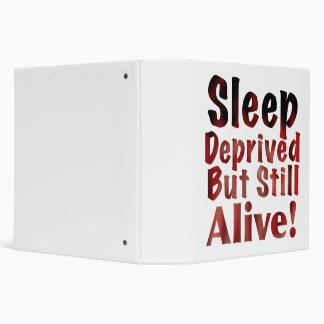 Sleep Deprived But Still Alive in FireandBrimstone Binder