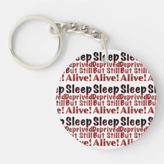 Sleep Deprived But Still Alive in FireandBrimstone Keychain