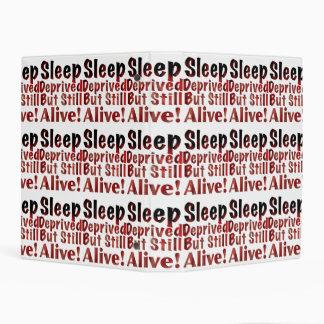 Sleep Deprived But Still Alive in FireandBrimstone Mini Binder