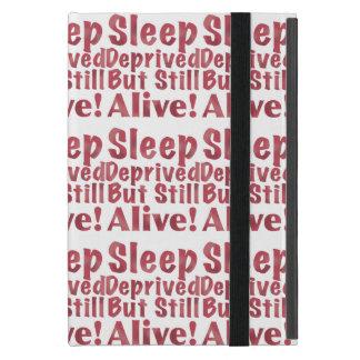 Sleep Deprived But Still Alive in Raspberry iPad Mini Case