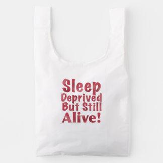 Sleep Deprived But Still Alive in Raspberry Reusable Bag