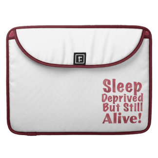 Sleep Deprived But Still Alive in Raspberry Sleeve For MacBooks