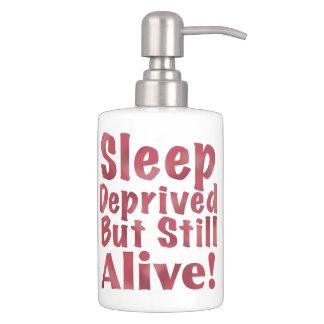 Sleep Deprived But Still Alive in Raspberry Soap Dispenser And Toothbrush Holder
