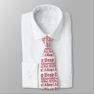 Sleep Deprived But Still Alive in Raspberry Tie