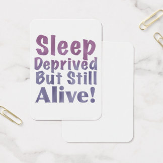 Sleep Deprived But Still Alive in Sleepy Purples Business Card