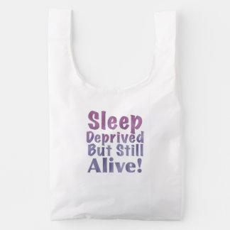 Sleep Deprived But Still Alive in Sleepy Purples Reusable Bag