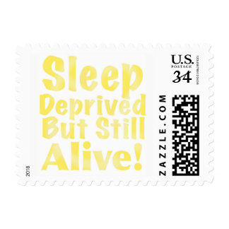 Sleep Deprived But Still Alive in Yellow Postage