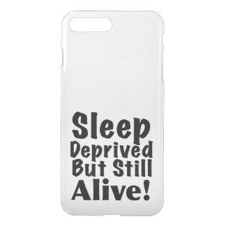 Sleep Deprived But Still Alive iPhone 8 Plus/7 Plus Case