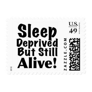 Sleep Deprived But Still Alive Postage