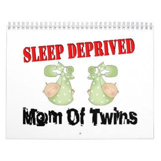 Sleep deprived mom of TWINS Calendar