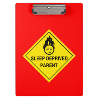Sleep Deprived Parent Clipboard